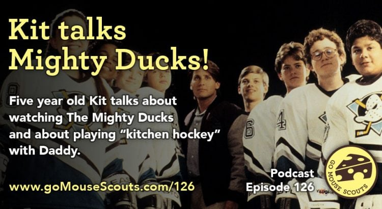 Episode-126-Kit-Mighty-Ducks-and-Kitchen-Hockey