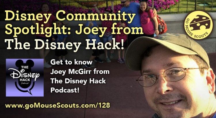 Episode-128-Disney-Community-Spotlight-Joey-McGirr-The-Disney-Hack