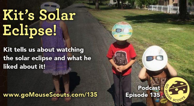 Episode-135-Kits-Solar-Eclipse
