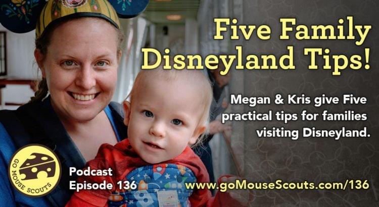 Episode-136-Five-Family-Disneyland-Tips