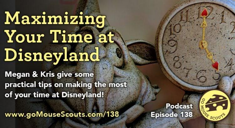 Episode-138-Maximizing-Time-Disneyland