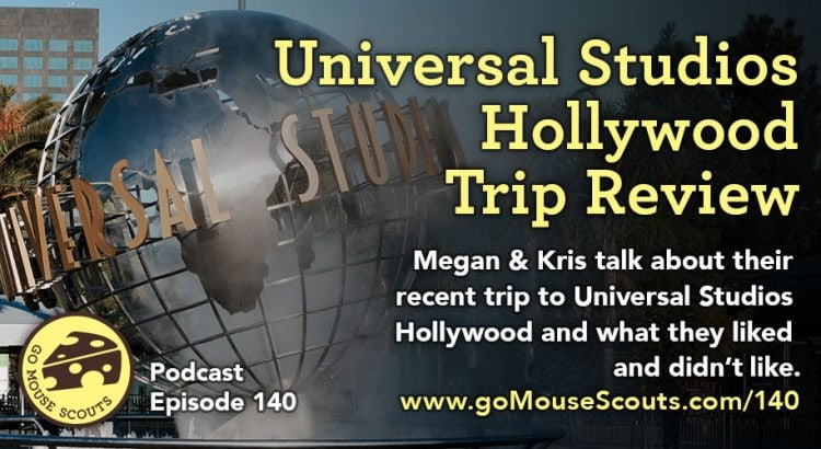 Episode-140-Universal-Studios-Trip-Review