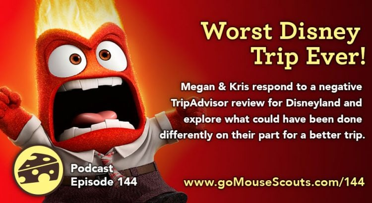 Episode-144-Worst-Disney-Trip-Ever