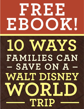 10 Ways Families Can Save on a Walt Disney World Trip
