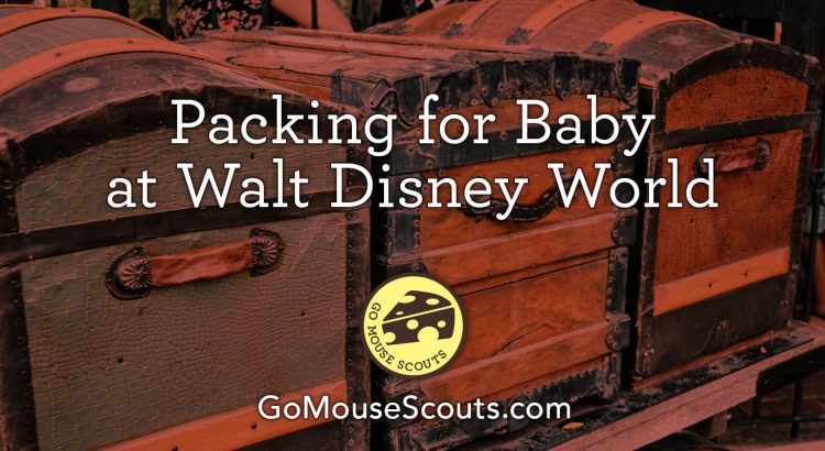 What to Pack for Baby at Disney World
