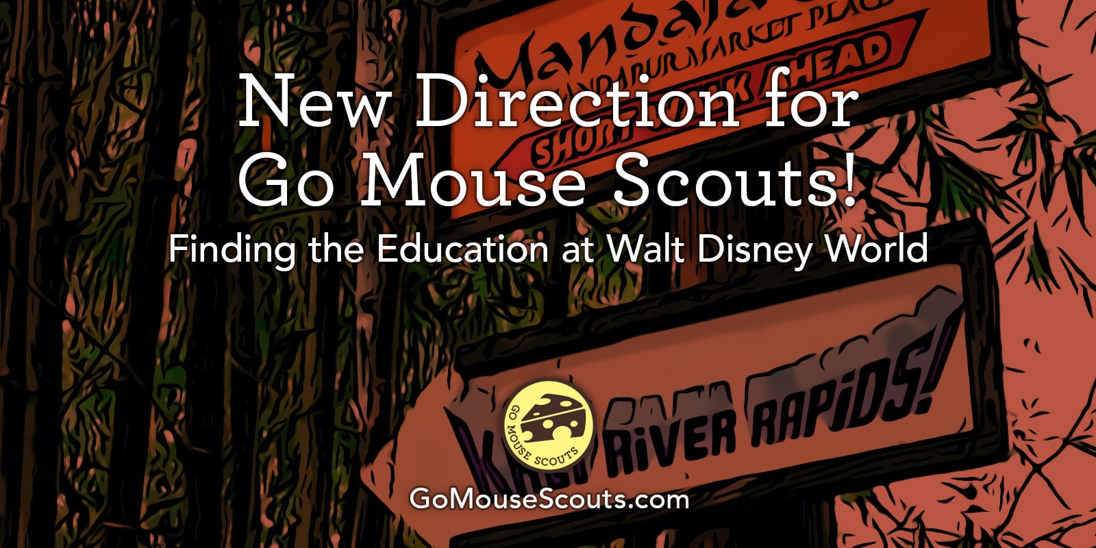 New Direction for Go Mouse Scouts!
