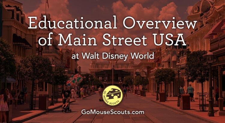 Educational Overview Main Street USA